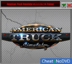 American Truck Simulator трейнер Trainer +6 v1.1.1.1s {HoG}